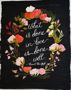 LE LOVE BLOG QUOTE ABOUT LOVE BY VINCENT VAN GOGH WHAT IS DONE IN LOVE IS DONE WELL PRINT VIA FIRST SNOW FALL ETSY photo LELOVEBLOGQUOTEABOU...