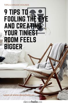 No bad news, only the good news I'll share today. The key to successful small-space living is super-easy than we think. It all boils down to fooling the eye into perceiving more space by employing three simple concepts: scale, light, and movement. #decorholic #tiniestroom #tips #biggerroom #homedecor #designinspiration #dreamhouses
