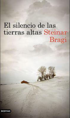 La Biblioteca de Jane Truman: El silencio de las tierras altas (Steinar Bragi)