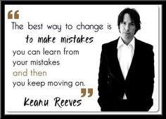 La mejor manera de cambiar es cometer errores se puede aprender de tus errores y luego seguir avanzando. Keanu Reeves John Wick, Keanu Charles Reeves, Words Quotes, Life Quotes, Sayings, Keanu Reeves Quotes, Motivational Quotes, Inspirational Quotes, Learn From Your Mistakes