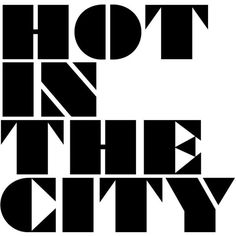 Hot In the City ❤ liked on Polyvore featuring text, words, backgrounds, quotes, print, magazine, phrase, filler, article and saying