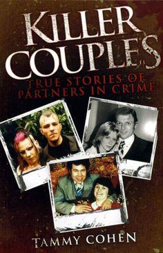 Killer Couples – True Crime Library