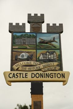 Castle Donington Welcome Sign (Leicestershire, England) Pub Signs, Shop Signs, Uk Pub, Art Village, English Village, My Kind Of Town, London Pubs, English Heritage, Decorative Signs