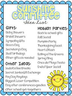 The sunshine committee helps teachers and staff feel happy and appreciated throughout the school year. Just adds a little something extra to the school year. Teachers love it!
