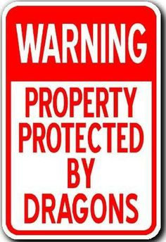 Warning Property Protected by Beretta 12 X 18 Metal Aluminum Sign for sale online Imagine Dragons, Dragon Quotes, Dragon Dreaming, School Bus Driver, School Buses, Dragon's Lair, Wings Of Fire, Lord, Sword And Sorcery