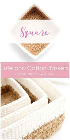 Square Jute and Cotton Crochet Baskets