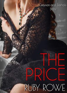 Author Ruby Rowe: Upcoming Release! The Price: Greyson and Sasha's S...