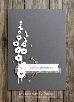 MELISSA KAY BY DESIGN - CASOLOGY #203, CONGRATULATIONS, HOLLYHOCKS