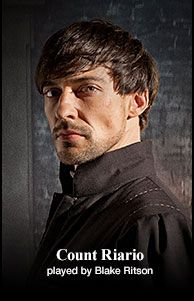 Davinci's Demons. Count Riario  played by Blake Ritson