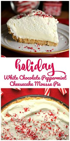 holiday food Holiday White Chocolate Peppermint Cheesecake Mousse Pie - This Holiday White Chocolate Peppermint Cheesecake Mousse Pie is dreamy, light and creamy and what peppermint dreams are made of and will look lovely on your table. Christmas Sweets, Christmas Cooking, Holiday Baking, Christmas Desserts, Christmas Parties, Christmas Cheesecake, Christmas Time, Holiday Pies, Holiday Drinks