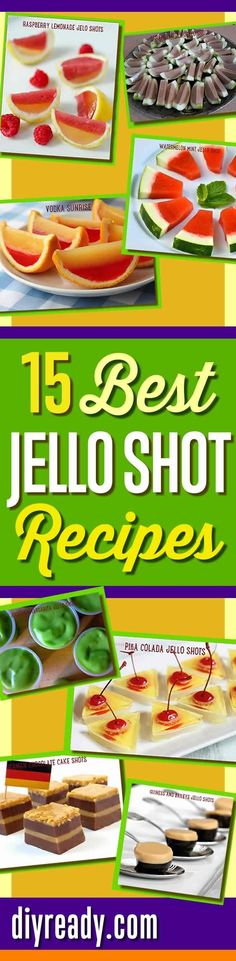 Best Jello Shot Recipes and Cool Drink Ideas for Cocktail Parties. How To Make Creative Jello Shots from Scratch with these amazingly delicious ideas for a jello shot sure to impress! Watermelon, Pina Colada, Raspberry Lemonade, Vodka Sunrise, even German