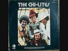 "The Chi-lites ""Have you seen her"" - Brings back memories of a red light slow dance.."