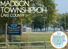 17. Madison Township (Lake County)  Madison Township in Lake County is situated on Lake Erie, visible from many locations throughout the Township.