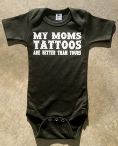 haha perfect for my future baby!! ;D mommy will have the best tattoos!