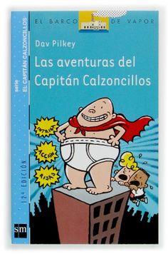 Las aventuras del capitán calzoncillos (Barco de Vapor Azul) de Dav Pilkey http://www.amazon.es/dp/8434887150/ref=cm_sw_r_pi_dp_IKNjvb1MRP7DT