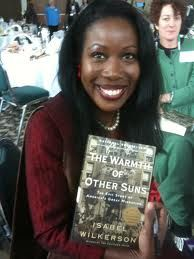 "Isabel Wilkerson, the first African American/Black woman to win the Pulitzer Prize in journalism and author of the masterpiece book: ""The Warmth of Other Sons."" She studied journalism at Howard University where she was editor-in-chief for the Howard University Hilltop student newspaper."