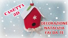 Casetta 3D decorazione natalizia fai da te in feltro e pannolenci con cartamodello