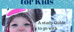 Grassfed Mama Teachable Moments: Frozen Bible Study - Grassfed Mama