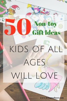 Over 50 non-toy gift