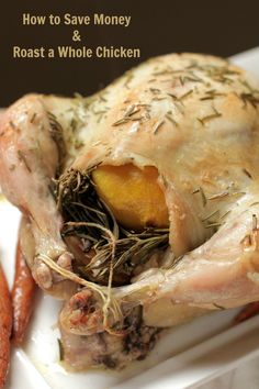 How to Save Money and Roast a Whole Chicken   Live Simply