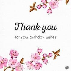 Birthday Thank You Images Birthday Thanks Message, Birthday Wishes Reply, Thank You Messages For Birthday, Happy Birthday Wishes Quotes, Birthday Wishes For Myself, Happy Birthday Pictures, Birthday Blessings, Birthday Greetings, Birthday Cards