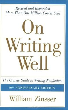On Writing Well 30th Anniversary Edition: The Classic Guide to Writing Nonfiction by William Zinsser, http://www.amazon.ca/dp/0060891548/ref=cm_sw_r_pi_dp_4xBXtb1R63G28