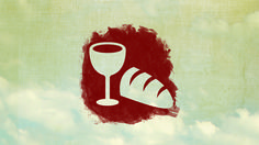 Communion. Lords Supper. Bread and wine. Jesus body. Church