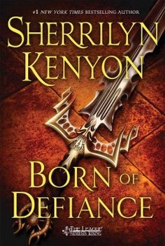 Born of Defiance by Sherrilyn Kenyon - Fighting the stigma of being an Andarion without a father, outcast Talyn Batur is drawn into a plot against the crown and is forced to make a choice between his government and his beliefs.