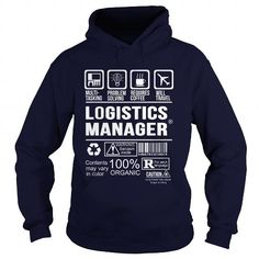 LOGISTICS MANAGER T Shirts, Hoodies. Get it now ==► https://www.sunfrog.com/LifeStyle/LOGISTICS-MANAGER-91340904-Navy-Blue-Hoodie.html?41382 $35.99