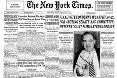 December 2, 1954:  U.S. Senate condemns Senator Joseph R. McCarthy for conduct unbecoming of a senator.  McCarthyism, Senator McCarthy's Communist Witch Hunt, which began on February 9, 1950, comes to an end.  At the age of 48, due to acute hepatitis caused by alcoholism, Senator McCarthy passes away at Bethesda Naval Hospital in Bethesda, Maryland.