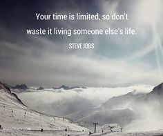 Your time is limited, so don't waste it living someone else's life - Steve Jobs Inspirational Quotes About Success, Daily Motivational Quotes, Success Quotes, Life Quotes, Priorities Quotes, Pure Romance Consultant, Jesus Prayer, Steve Jobs, Someone Elses