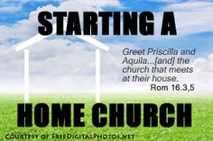 HOW TO START A HOME CHURCH
