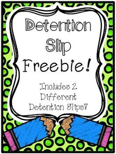 Detention Slips