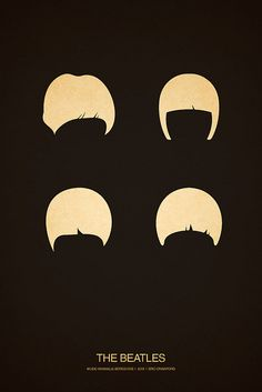 The Beatles Minimal Poster by eszoteric. this works because everyone who is anyone knows those bowl shape haircuts that come in four.