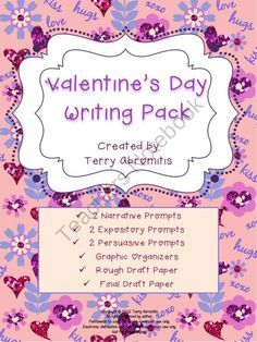 Valentine's Day Writing Prompts - Narrative, Expository, Persuasive product from Terry-Abromitis on TeachersNotebook.com