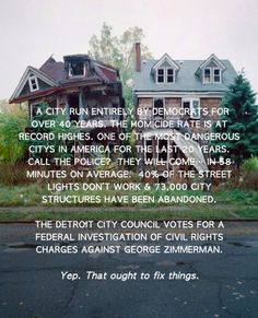 "Dennis Prager - ""GUESS which party garners over 97% of the vote in Detroit?""  Jennifer DP FB Team. July 26, 2013"