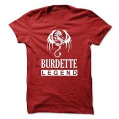 Dragon - BURDETTE Legend TM003 - #tshirt customizada #victoria secret sweatshirt. GET YOURS => https://www.sunfrog.com/Names/Dragon--BURDETTE-Legend-TM003.html?68278