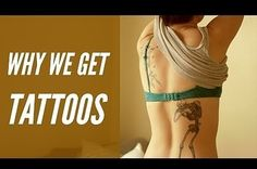 Why We Love Tattoos