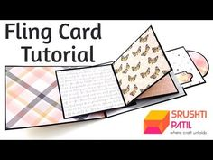 Fling Card Tutorial by Srushti Patil – Scrapbooking Flip Cards, Fun Fold Cards, Pop Up Cards, Folded Cards, Card Making Templates, Card Making Tutorials, Card Making Techniques, Waterfall Cards, Karten Diy
