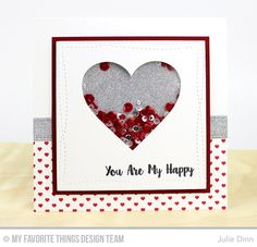You Are My Happy Card by Julie Dinn