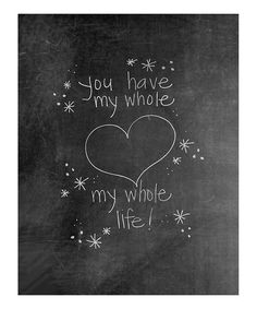 Take a look at this 'You Have My Heart' Chalkboard Print by Doodli-Do's on #zulily today!