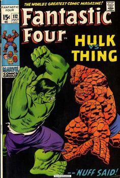 Fantastic Four 112 - Hulk Vs Thing - Marvel Comics Group - Nuff Said - Approved Comics Code Authority - Fight - John Buscema Marvel Comic Books, Comic Book Characters, Comic Book Heroes, Marvel Characters, Comic Character, Comic Books Art, Comic Art, Hulk Comic, Hq Marvel