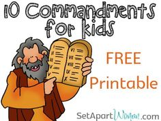 10 Commandments for Kids!  FREE Printable from Set Apart http://Woman.com