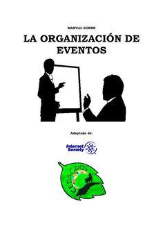 MANUAL SOBRELA ORGANIZACIÓN DE     EVENTOS       Adaptado de: