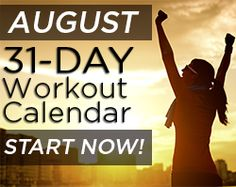Our Free August 31-Day Workout Calendar. Download it for free and start now!! Are you in?? #workouts #weightloss