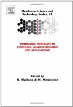 Inorganic Membranes: Synthesis, Characterization and Applications, Volume 13 (Membrane Science and Technology) Ion Exchange, Chemical Engineering, Science And Technology, Textbook, Nonfiction, Kindle, Mole Removal, Store, Online Shopping