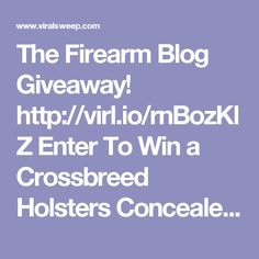 The Firearm Blog Giveaway!  http://virl.io/rnBozKlZ Enter To Win a Crossbreed Holsters Concealed Carry Pack with a Springfield Armory XD-S Handgun!