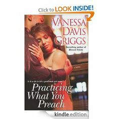 Practicing What You Preach by Vanessa Davis Griggs. $8.65. Author: Vanessa Davis Griggs. Publisher: Kensington Books (June 1, 2009). 305 pages