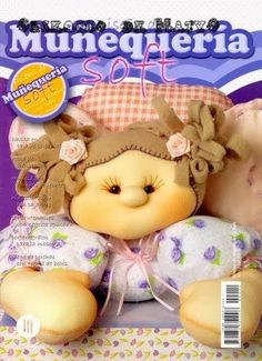 Revista para hacer muñecas paso a paso Felt Crafts, Crafts To Make, Fabric Crafts, Sewing Magazines, Inspirations Magazine, Soft Dolls, Felt Toys, Doll Face, Quilt Making