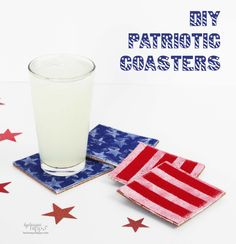 Save a table, make some crafts! These are fun and the kids can make them too! DIY Patriotic Coasters   Kunin Group http://buff.ly/1hEXWcR